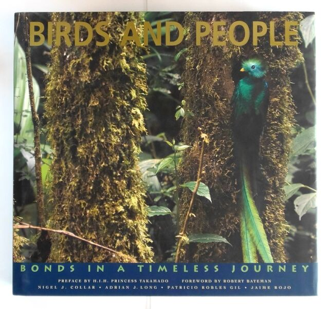 BIRDS AND PEOPLE Bonds in a Timeless Journey - HARDBACK - 1st Edition - SIGNED