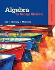 Algebra for College Students by John Hornsby, Terry McGinnis, Margaret L. Lial (Hardback, 2015)