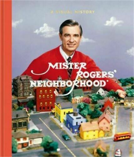 Mister Rogers Neighborhood A Visual History Hardcover Book 2019 By Fred Rogers For Sale Online Ebay