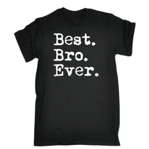 Funny Kids Childrens T-Shirt tee TShirt Best Bro Ever Brother