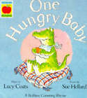One Hungry Baby by Lucy Coats (Paperback, 1993)