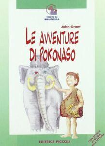 John Grant - Le avventure di Pokonaso - Libro NUOVO per Bambini