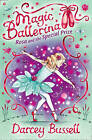 Rosa and the Special Prize by CBE Darcey Bussell (Paperback, 2009)