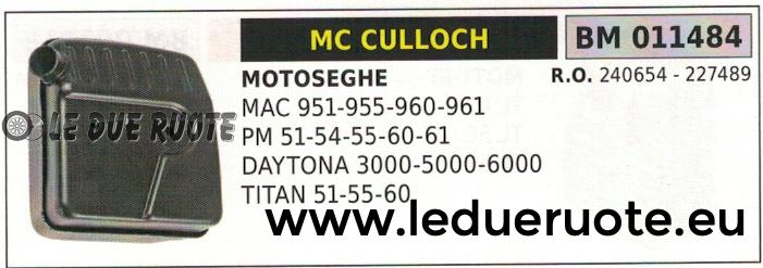 240654 MARMITTA SCARICO SILENZIATORE MOTOSEGA McCULLOCH PROMAC 51 54 55 60 61