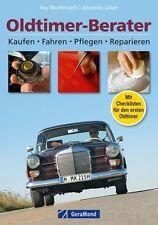 Oldtimer-Berater -Kaufen-Pflegen-Reparieren-Fahren