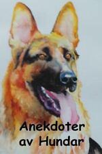 Anekdoter Av Hundar : Anecdotes of Dogs (Swedish Edition) by Edward Jesse...