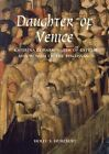 Daughter of Venice: Caterina Corner, Queen of Cyprus and Woman of the Renaissance by Holly S. Hurlburt (Hardback, 2015)