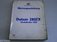 Werkstatthandbuch Wartungsanleitung Datsun 280 ZX Modellreihe S 130, Stand 1979