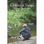 Children and Nature Making Connections by George K. Russell