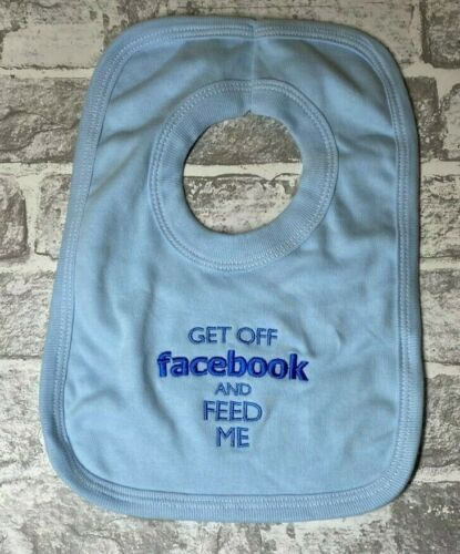 Get Off FaceBook And Feed Me Boys Bib Blue