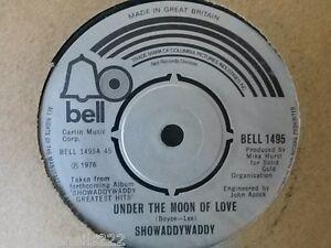 VINYL-7-034-SINGLE-UNDER-THE-MOON-OF-LOVE-SHOWADDYWADDY-BELL1495