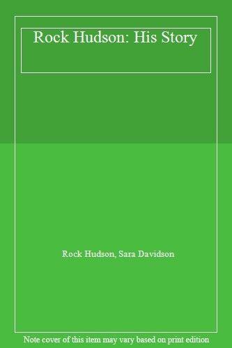 1 of 1 - Rock Hudson: His Story,Rock Hudson, Sara Davidson
