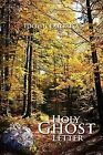 Holy Ghost Letter by Idowu Fatorisa (Paperback / softback, 2011)