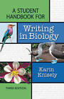 A Student Handbook for Writing in Biology by Karin Knisely (Paperback, 2009)