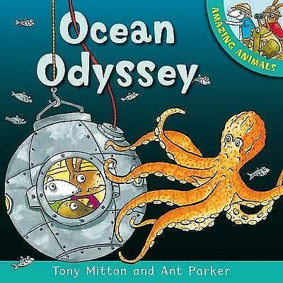 Mitton, Tony, Amazing Animals: Ocean Odyssey, Very Good Book
