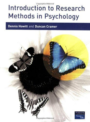 Introduction to Research Methods in Psychology,Dr Dennis Howitt, Prof Duncan Cr