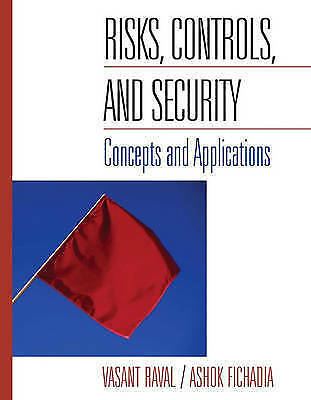 1 of 1 - Risks, Controls, and Security,: Concepts and Applications, Raval & Fichadia, Use