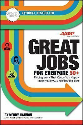 Great Jobs for Everyone 50 +, Updated Edition: Finding Work That Keeps You Happy 1