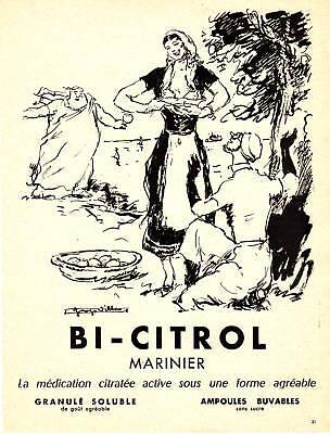 """Publicité Ancienne """" Médicaments - Bi-citrol 1956 """" Aantrekkelijk Uiterlijk"""