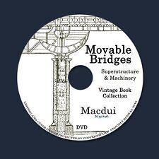 Movable Bridges – 2 Vintage e-Books Collection on 1 DATA DVD Engineering Bridge