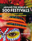 Around the World in 500 Festivals by Steve Davey (Paperback, 2013)