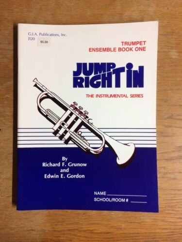 Jump Right In Trumpet 1 Solo Book 1 Ensemble Book 1,