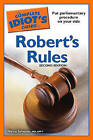 The Complete Idiot's Guide to Robert's Rules by Nancy Sylvester, Ma Prp Sylvester, Cpp-T (Paperback / softback)