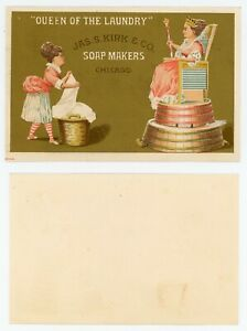 """Trade Card - JAS S KIRK & CO SOAP MAKERS CHICAGO, IL  """"QUEEN OF THE LAUNDRY"""""""