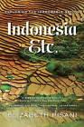 Indonesia, Etc.: Exploring the Improbable Nation by Elizabeth Pisani (Paperback, 2015)