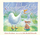 Hushabye Lily by Claire Freedman (Hardback, 2002)