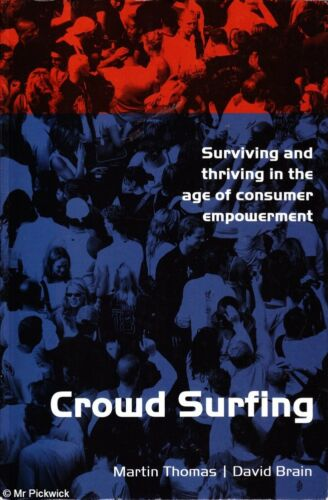 1 of 1 - Martin / David Thomas & Brain CROWD SURFING: SURVIVING AND THRIVING IN THE AGE O