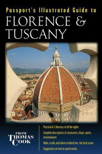Passport's Illustrated Guide to Florence & Tuscany [FLORENCE AND TUSCANY]