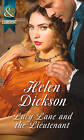 Lucy Lane and the Lieutenant by Helen Dickson (Paperback, 2015)