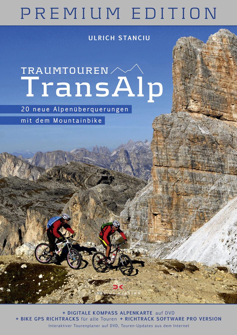 Traumtouren Transalp Alpenüberquerungen mit dem Mountainbike Premium Edition