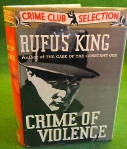 Rufus-King-CRIME-OF-VIOLENCE-1st-1st-HC-DJ-1937