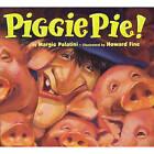 Piggie Pie! by Margie Palatini (Hardback, 1997)