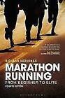 Marathon Running von Richard Nerurkar (2012, Taschenbuch)