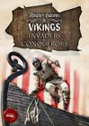Invaders & Conquerors: Anglo-Saxons & Vikings by Amy Allatson (Hardback, 2016)