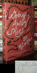 McCorkle, Jill GOING AWAY SHOES Signed 1st 1st Edition 1st Printing