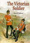 The Victorian Soldier by David Nalson (Paperback, 2001)