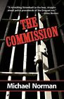 The Commission: A Sam Kincaid Mystery by Michael Norman (Paperback, 2007)