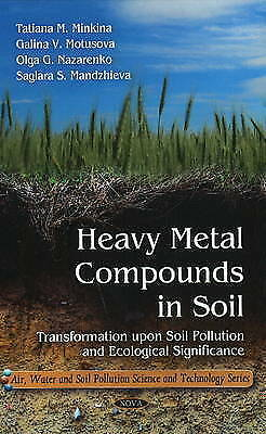 Heavy Metal Compounds in Soil: Transformation Upon Soil Pollution and Ecological