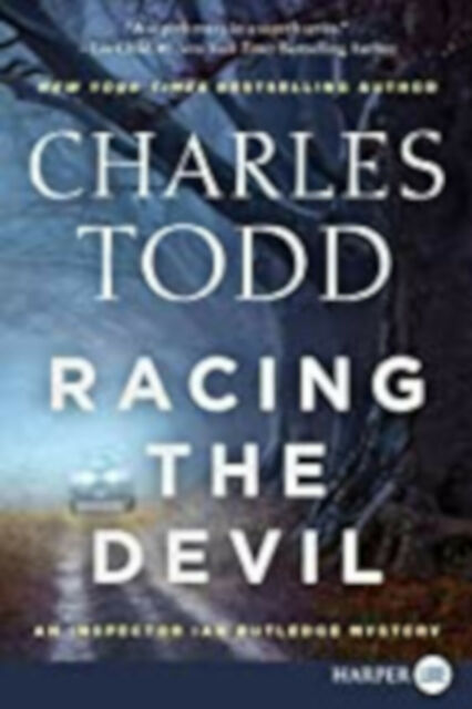 Racing The Devil [Large Print] (Inspector Ian Rutledge), Excellent, Todd, Charle