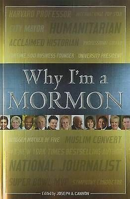 1 of 1 - NEW Why I'm a Mormon by Joseph A. Cannon