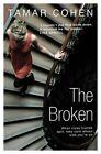 The Broken by Tamar Cohen (Paperback, 2015)