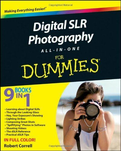Digital SLR Photography All-in-One For Dummies 1