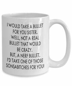Sister Gifts Funny Sister Gift Sister Mug Sister Coffee Mug Sister Gift Idea