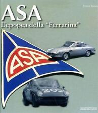 ASA (1000 GT coupe Bertone GTC Ferrarina Enzo Ferrari Autocostruzione) Buch book