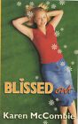 Blissed Out by Karen McCombie (Paperback, 2002)
