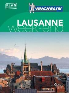 guide vert week-end lausanne Collectif Michelin Occasion Livre